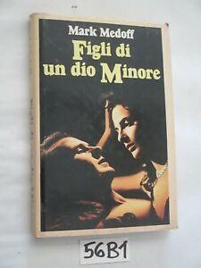 MEDOFF FIGLI DI UN DIO MINORE    (57F3)