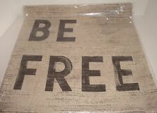 "Pottery Barn Be Free Sentiment 20"" Pillow Cover NIP Stamp Style Printed Words"