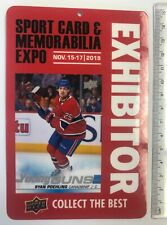 2019 U.D. RYAN POEHLING Canadiens Toronto Sports Card Fall Expo EXHIBITOR Pass