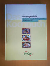 Von wegen Diät,Die besten Rezepte für die gesunde BCM Ernährung,Kochbuch