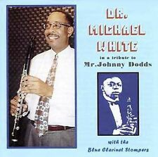 DR. MICHAEL WHITE (CLARINET) - A TRIBUTE TO JOHNNY DODDS NEW CD
