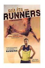 Guia Util para Runners Principiantes by Juan Carlos Ollero (2016, Paperback)