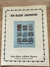 Counted Cross Stitch Patterns New Orleans Architecture. Rose Mary LeBlanc Barton