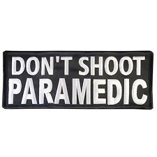Don't Shoot Paramedic Large XL 10x4 Inch Embroidered EMT EMS 25x10cm Hook Patch