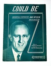 Could Be 1938 Sheet Music Kay Kyser  Johnny Mercer Walter Donaldson