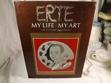Erte My Life / My Art An Autobiography / First Edition 1989 #161971