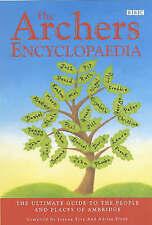 The  Archers  Encyclopeadia by Joanna Toye, Adrian Flynn (Hardback, 2001)