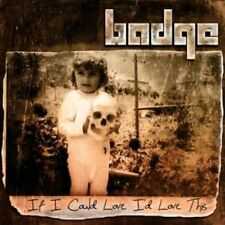 If I Could Love Id Love This - Badge (2013, CD NEUF)