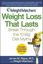 Weight Watchers Weight Loss That Lasts : Break Through the 10 Big Diet Myths by…