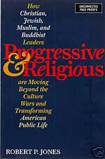 Progressive & Religious, Robert P. Jones Advance Proof