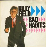 "BILLY FIELD bad habits/your call it love A 2037 uk cbs 1982 7"" PS EX/VG+"