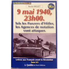 9 mai 1940, 23h00. Tels les panzers d'Hitler, les agences de notation vont attaq
