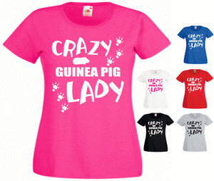 Crazy Guinea Pig Lady Animal lover Owner New Funny Ladies Gift Present T-shirt