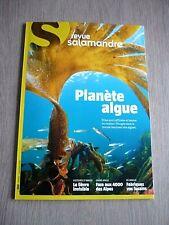 REVUE  SALAMANDRE  N° 260  OCTOBRE  2020  / PLANETE  ALGUE