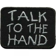 Aufnäher - Talk to the Hand - 01964 - Gr. ca. 8 x 7 cm - Patches Stick  ...