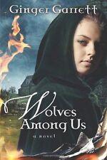 Wolves Among Us: A Novel