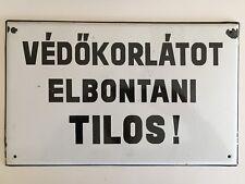 Authentic Vintage Budapest Hungary Enameled Guardrail Warning Sign