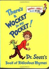 Theres a Wocket in My Pocket! (Dr. Seusss Book of Ridiculous Rhymes) by Dr. Se