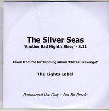 (CC120) The Silver Seas, Another Bad Night's Sleep - 2011 DJ CD