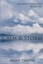 The Night Horde Socal: Calm and Storm by Susan Fanetti (2015, Paperback)