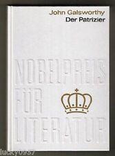 Nobelpreis 1932 John Galsworthy der Patrizier