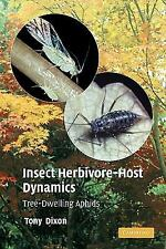 Insect Herbivore-Host Dynamics: Tree-Dwelling Aphids: By A. F. G. Dixon