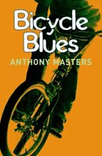 Bicycle Blues,Anthony Masters