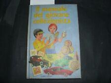 il manuale del giovane collezionista di Liliana Pizzorni,  1988,  Fabbri