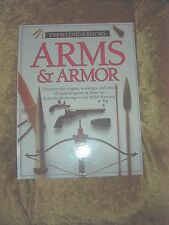 ARMS & ARMOR by eyewitness books hardcover a history of arms ex=con