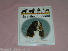 Living With A Sporting Spaniel Julia Barnes Barron Book Hardback