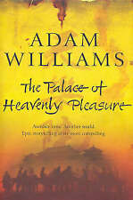 The Palace of Heavenly Pleasure, Williams, Adam, Very Good Book