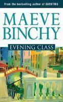 (Very Good)-Evening Class (Paperback)-Maeve Binchy-0752809636