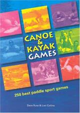 Canoa e Kayak Games: 250 Best Pagaia Sport Games di Dave Corday, Loel Collins