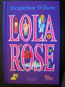LOLA ROSE von Jacqueline Wilson