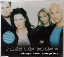 ACE OF BASE - ALWAYS HAVE, ALWAYS WILL cd1 (3 track CD single)