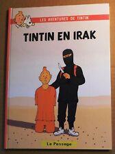PASTICHE Tintin - TINTIN EN IRAK.. Album cartonné 64 pages couleurs. HC. NEUF