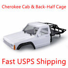 Cherokee Cab & Back-Half Cage for 1/10 Axial SCX10 TRX4 RC4WD Redcat RC Crawler