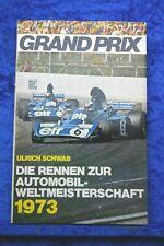 Grand Prix 1973 Buch von Ulrich Schwab Motorbuch Verlag