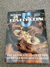 Dining On Babylon 5 Book Human Edition