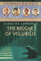 (Good)-The Beggar of Volubilis: Roman Mystery 14 (The Roman Mysteries) (Hardcove