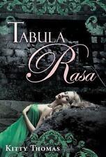 Tabula Rasa by Kitty Thomas (2016, Hardcover)