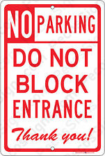 No Parking Do Not Block Entrance Thank You 8x12 Aluminum Sign Made in USA UV Pro