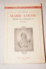 MARIE LOUISE FEMME DE NAPOLEON Ier (1791-1847)-JULES BERTAUT 1952