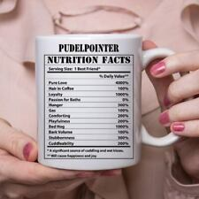 Funny Pudelpointer Gifts Nutritional Facts White Coffee Mug