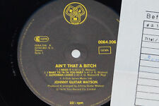 Johnny Guitar Watson-Ain 't That A Bitch-LP 1978 DJM archivio-copy MINT