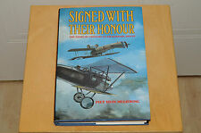 Signed with Their Honour - Chivalry in Air Warfare 1914-45 piet Hein Meijering