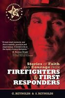 Battlefields and Blessings: Stories of Faith & Courage from Firefighters...