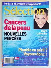 SÉLECTION DU READER'S DIGEST DE AOÛT 2002, EN COUVERTURE MARC LABRÈCHE