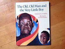 The Old, Old Man and the Very Little Boy by Kristine L. Franklin 1992 Hardcover