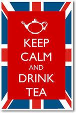 Keep Calm and Drink Tea - NEW Humor UK British English POSTER